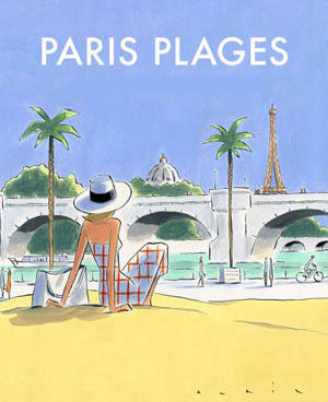 Paris plage - Summer, july and august